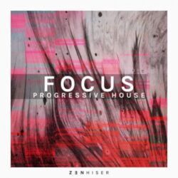 Focus - Progressive House Sample Pack WAV