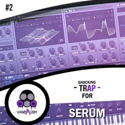 Shocking Trap Vol.2 For Xfer Serum