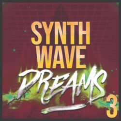 Synthwave Dreams 3 Samplepack (WAV MIDI PRESETS)