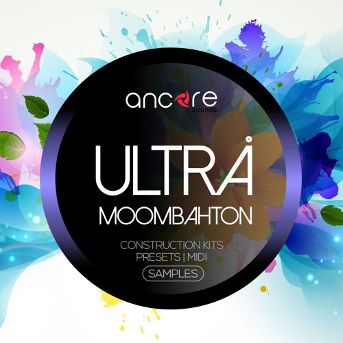 Ancore Sounds Ultra Moombahton WAV MIDI PRESETS