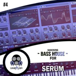 Shocking Bass House Vol.4 For Serum