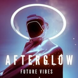 Afterglow - Future Vibes Sample Pack WAV