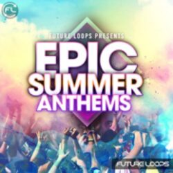 Epic Summer Anthems