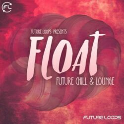 Float - Future Chill & Lounge WAV