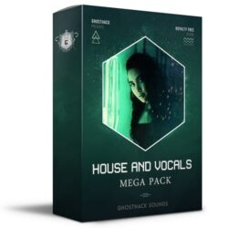Ghosthack Sounds House & Vocals Mega Pack MULTIFORMAT
