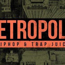 Metropolis - Hiphop & Trap Juice Sample Pack WAV