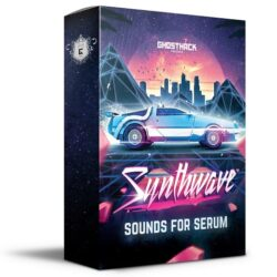 Ghosthack Sounds Synthwave For Serum