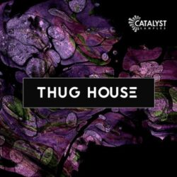 Catalyst Samples Thug House MULTIFORMAT