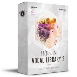 Ghosthack Sounds Ultimate Vocal Library 3