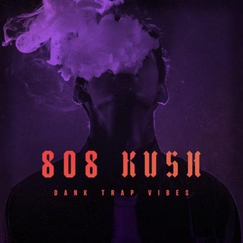 808 Kush - Dank Trap Vibes WAV