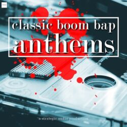 Strategic Audio Classic Boom Bap Anthems Sample Pack