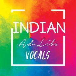 Indian Ad-Libs Vocals Pack WAV
