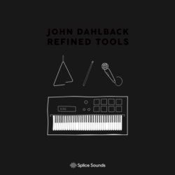 John Dahlbäck: Refined Tools Sample Pack WAV