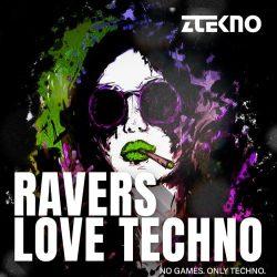 ZTEKNO Ravers Love Techno WAV MIDI ALS