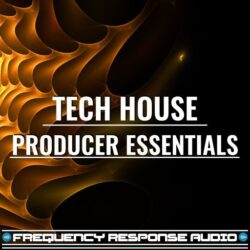 Frequency Response Audio Tech House Producer Esssentials WAV