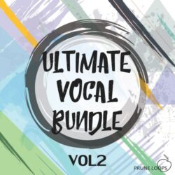 Prune Loops Ultimate Vocal Bundle Vol.2