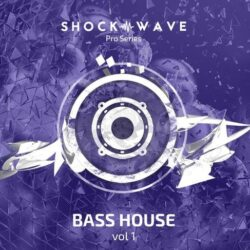 Shockwave Pro Series Bass House Vol.1 WAV MIDI