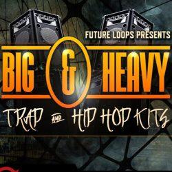 Big & Heavy - Trap & Hip Hop Kits WAV