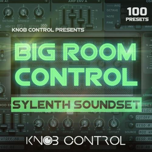 Knob Control Big Room Control Sylenth Soundset
