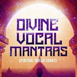 Divine Vocal Mantras: Spiritual Indian Chants WAV