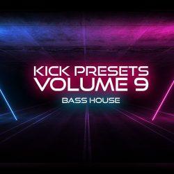 Sonic Academy KICK 2 Presets Vol. 9 - Bass House