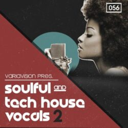 Variavision Presents Soulful & Tech House Vocals 2 WAV