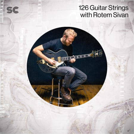 126 Guitar Strings with Rotem Sivan