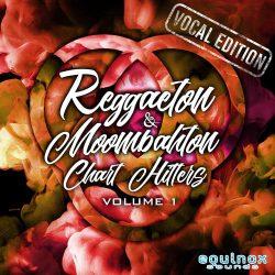Reggaeton & Moombahton Chart Hitters Vol.1 Vocal Edition WAV MIDI