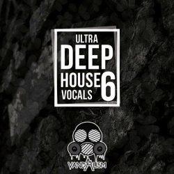Ultra Deep House Vocals Vol.6 WAV MIDI