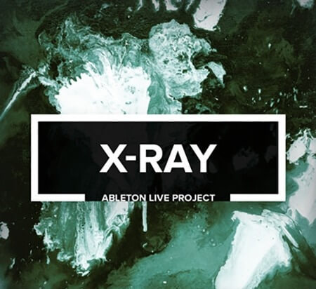 X-Ray - Melodic Progressive Techno Ableton Live Project