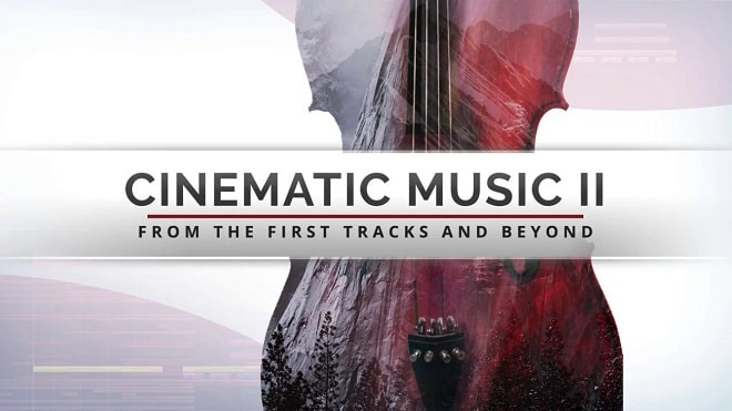 Cinematic Music II: From The First Tracks & Beyond Course