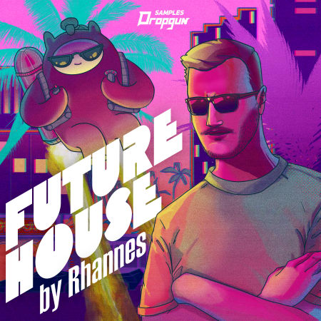 Dropgun Samples Future House by Rhannes WAV PRESETS