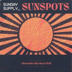 Sunday Supply Sunspots - Alternative Hip-Hop & RnB WAV