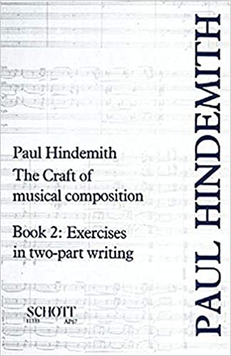 The Craft of Musical Composition 2