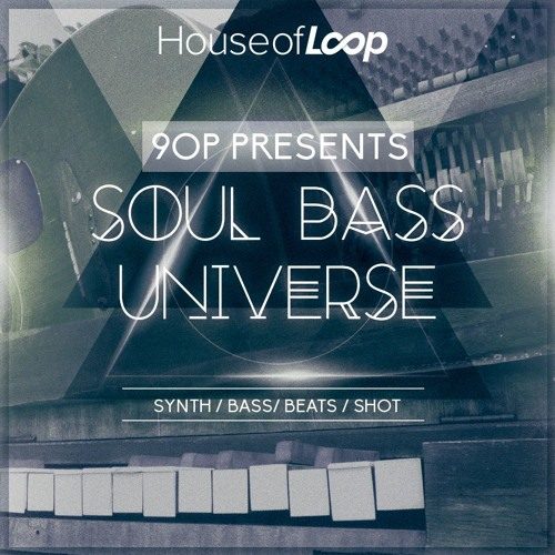90P Presents Soul Bass Universe MULTIFORMAT