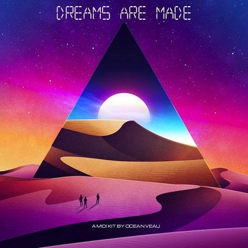 Ocean Veau Dreams Are Made (Midi Kit)