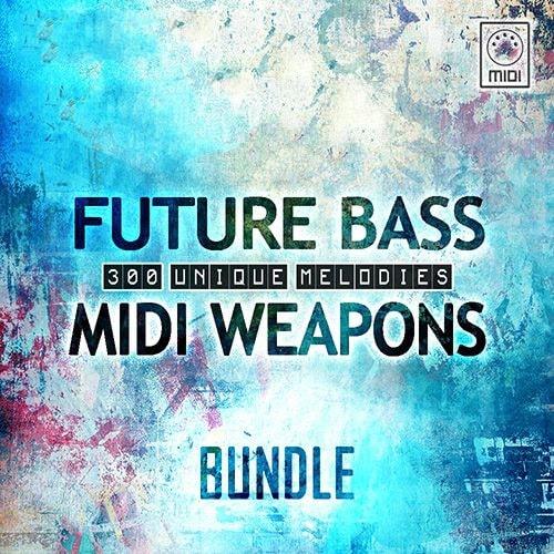 Future Bass MIDI Weapons Bundle Vol.1-3