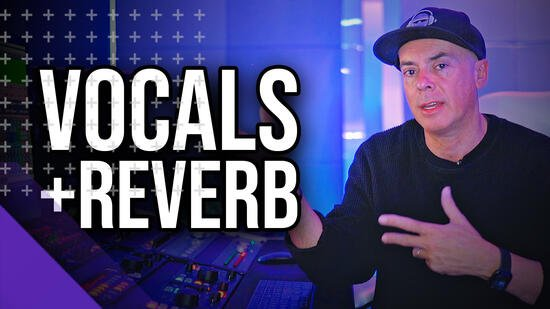 MyMixLab How To Mix Vocals and Reverb TUTORIAL