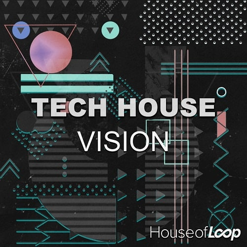 House Of Loop Tech House Vision MULTIFORMAT