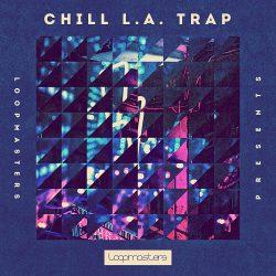 Chill L.A Trap MULTIFORMAT