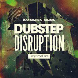 Loopmasters Dubstep Disruption MULTIFORMAT