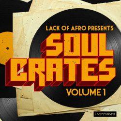 Lack Of Afro Soul Crates Vol 1