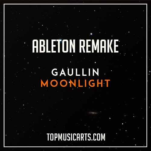Top Music Arts Gaullin - Moonlight Ableton Live Remake (Future House Template)