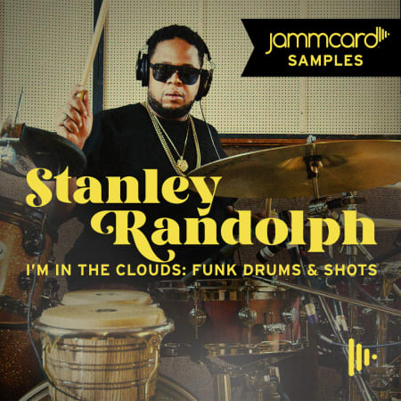 Jammcard Samples Stanley Randolph - I'm In The Clouds - Funky Drums & Shots WAV