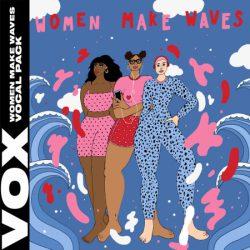 VOX Women Make Waves Vocal Pack WAV