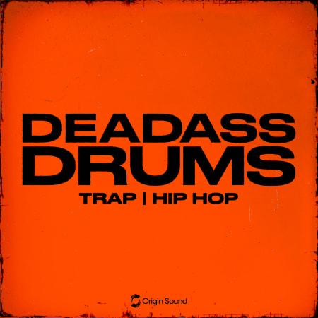 Deadass Drums: Hard Trap + Hip Hop WAV
