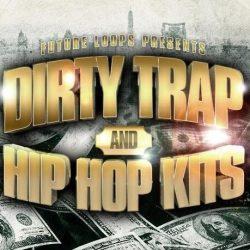 Dirty Trap & Hip Hop Kits