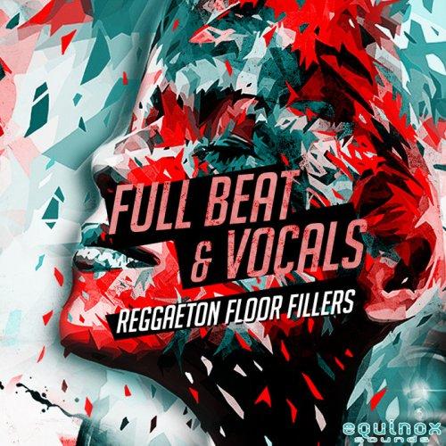Equinox Sounds Full Beat & Vocals: Reggaeton Floor Fillers 1 WAV
