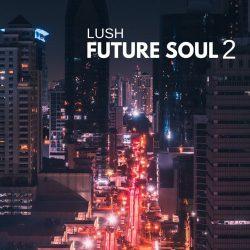 Lush Future Soul 2 Samplepack (WAV MIDI)