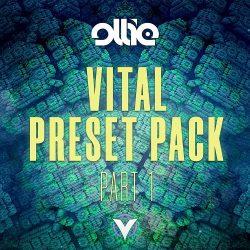 Ollie Vital Preset Pack Part 1